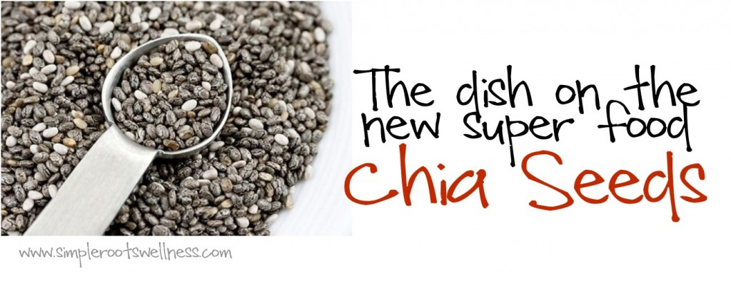 Health Benefits of Chia Seeds | simplerootswellness.com