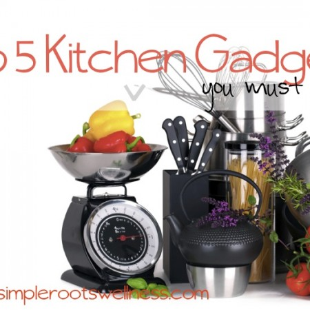 Top Five Kitchen Gadgets