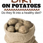 The Dirt On Potatoes | simplerootswellness.com