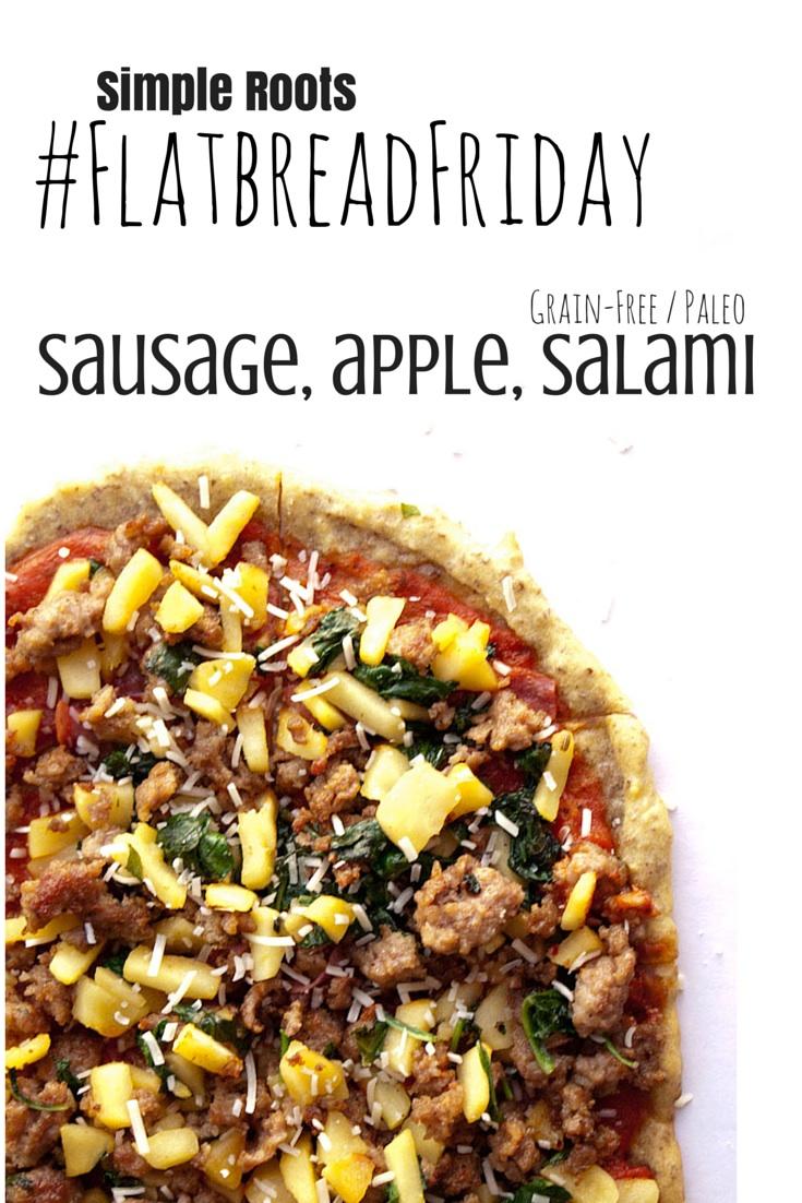 Sausage, Apple and Salami Flatbread | simplerootswellness.com