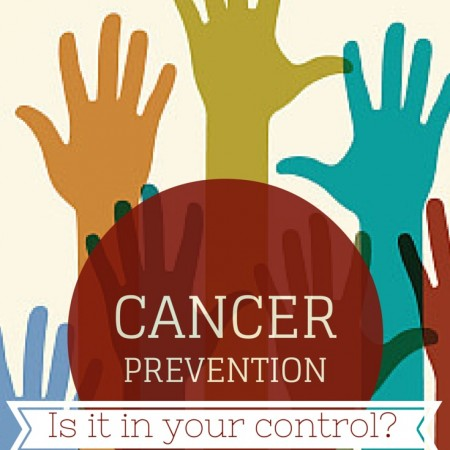 Cancer Prevention, Is it in Your Control? | simplerootswellness.com