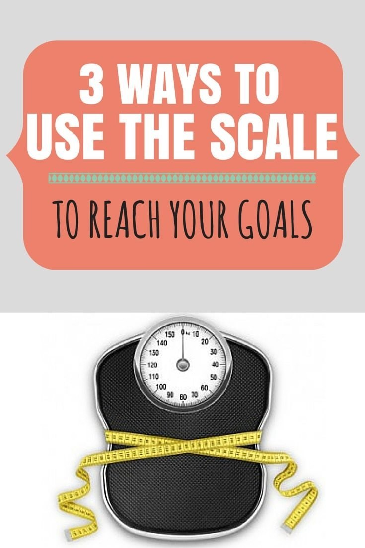 Three Ways To Use the Scale To Meet Your Goals | simplerootswellness.com