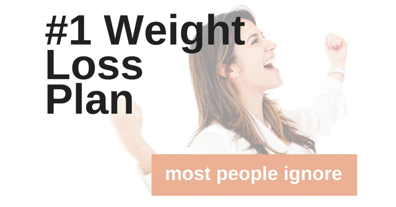 Number One Weight Loss Plan Most People Ignore | simplerootswellness.com