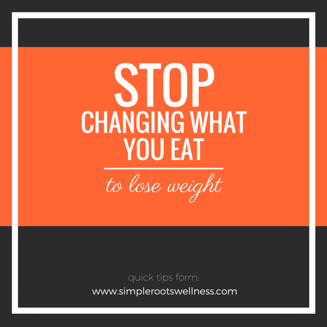 Stop changing what you eat to lose weight and start listening to your body instead.