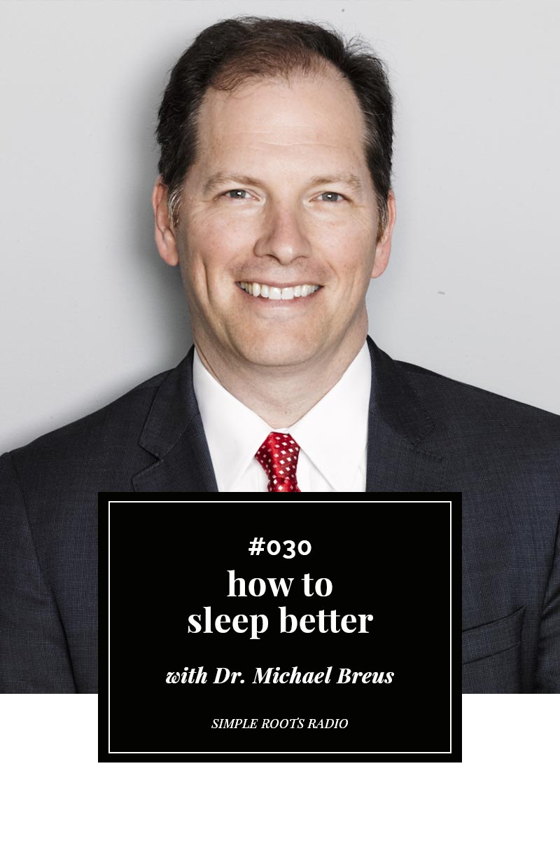 How To Sleep Better with Dr. Michael Breus