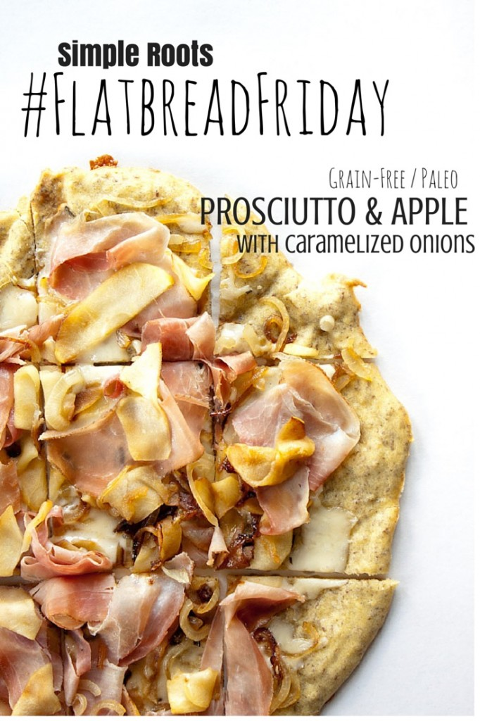 Prosciutto Apple and Caramelized Onion Flatbread | simplerootswellness.com