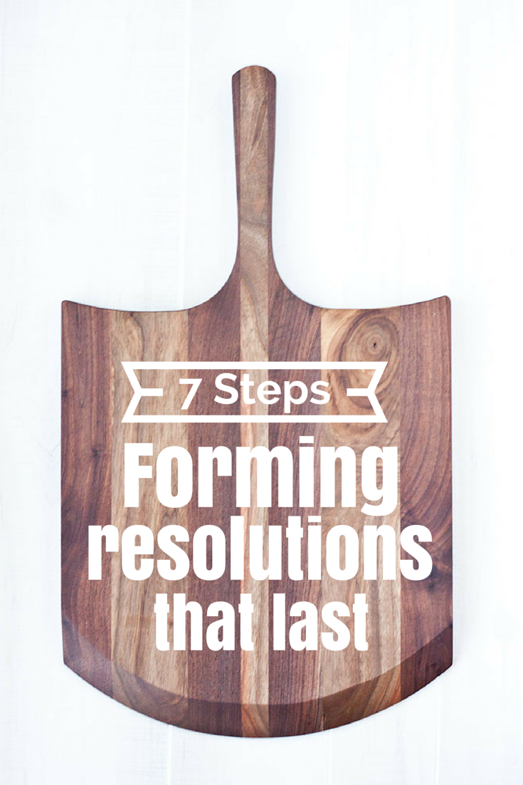 7 Steps To Forming Resolutions That Last, Plus Free Printables | simplerootswellness.com