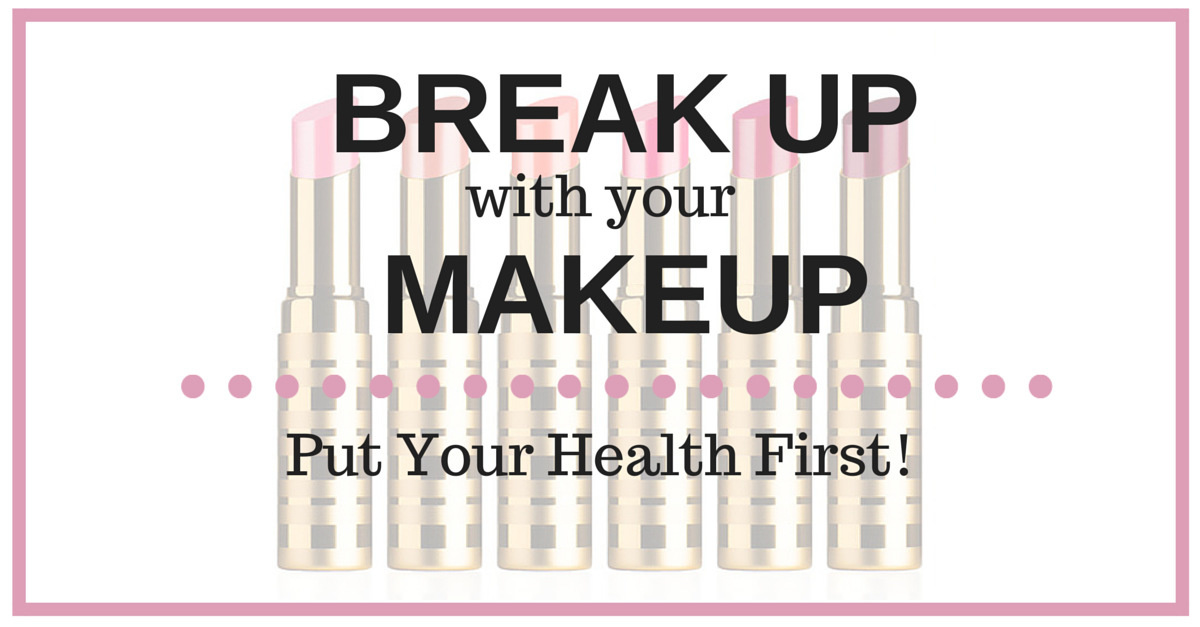 Breakup With Your Makeup | simplerootswellness.com