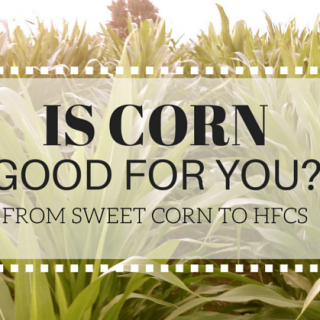 Is Corn Good For You? | simplerootswellness.com