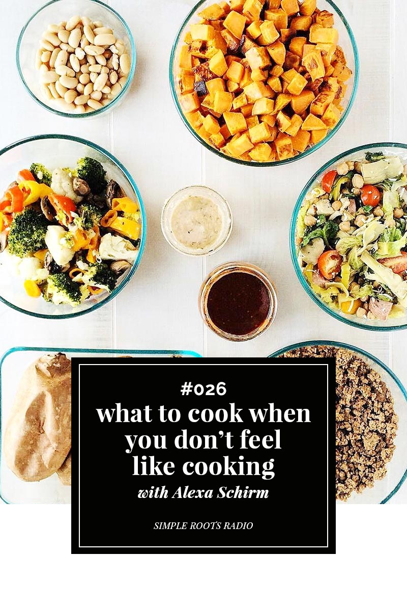 Tired and run down? Don't feel like cooking but you know you need to? Don't worry this episode has all of the tips and tricks on what to cook when you don't feel like cooking.
