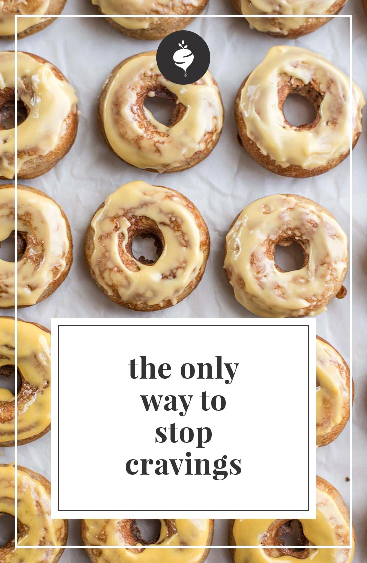 The only way to stop cravings simple roots
