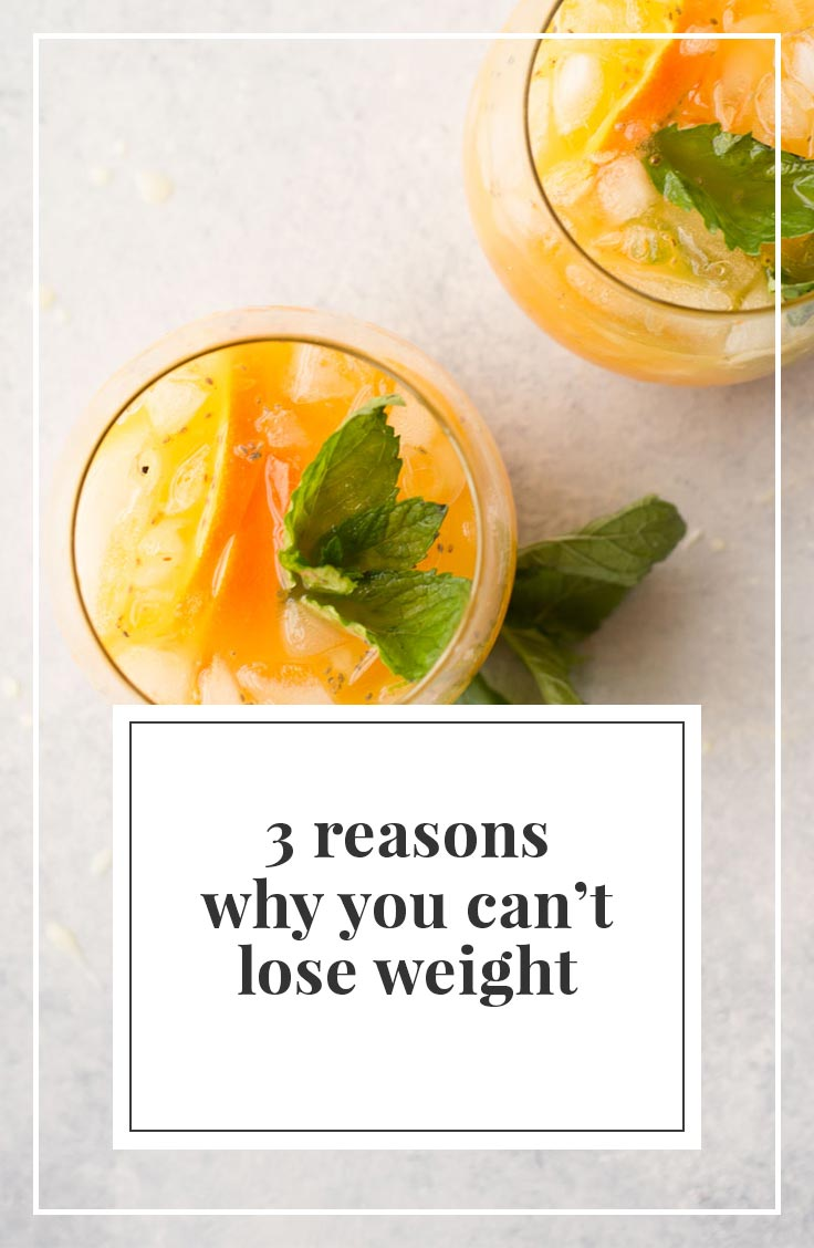 Doing everything right but still can't lose weight? Check out these 3 reasons why you can't and how to jump start your weight loss goals.