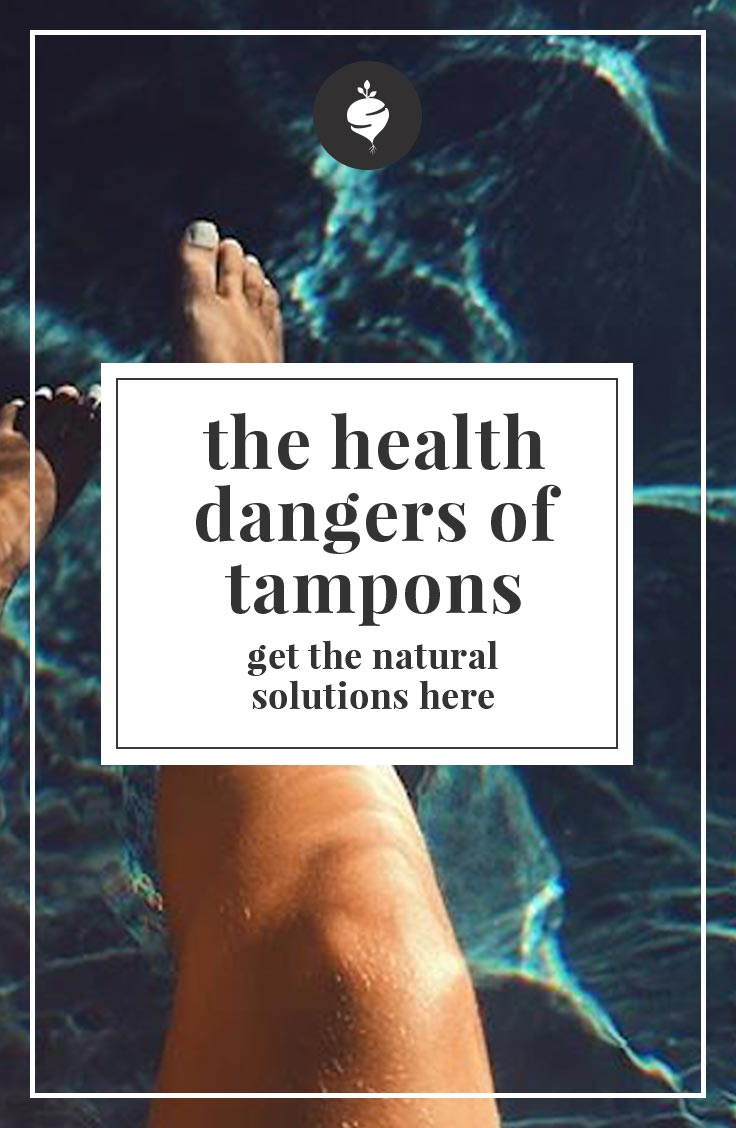 The Health Dangers of Tampons are Scary. Make the switch to these natural menstrual products today!