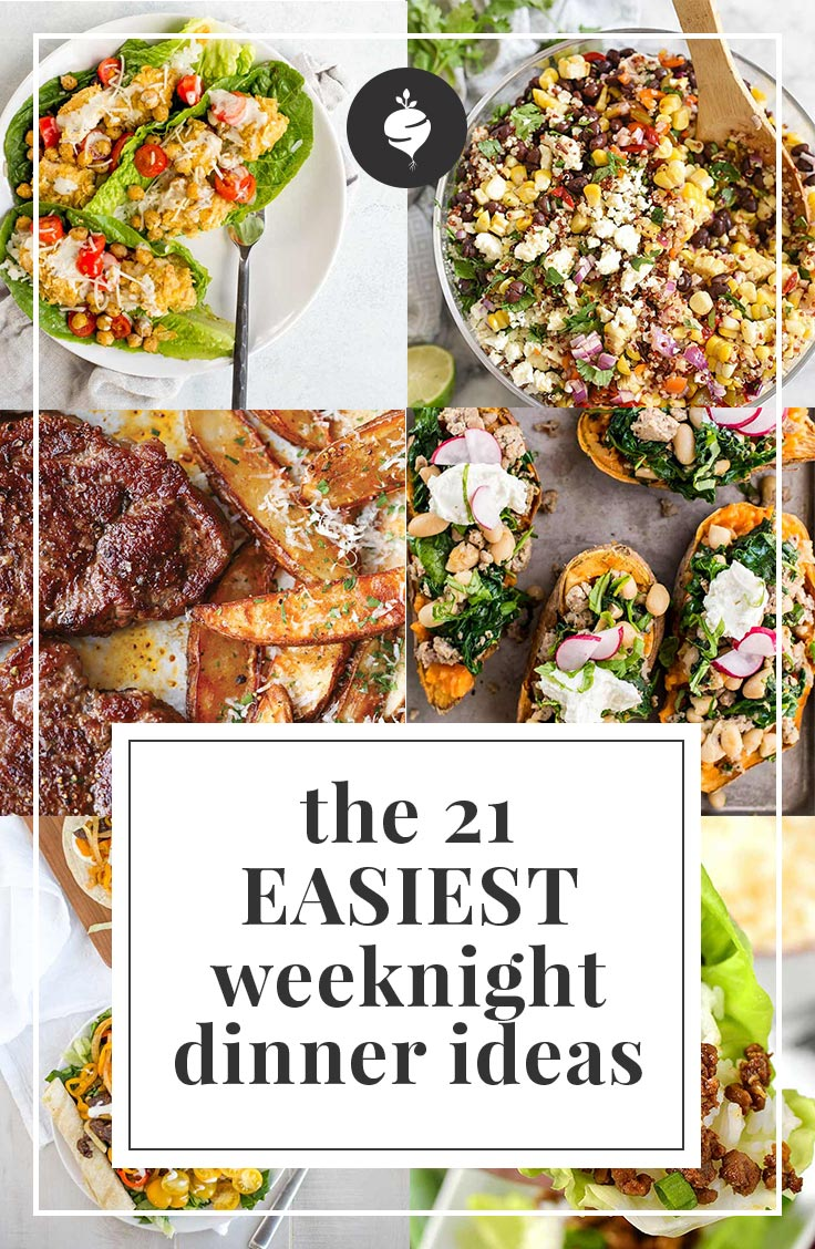 the 21 easiest weeknight dinner ideas that are healthy simple roots