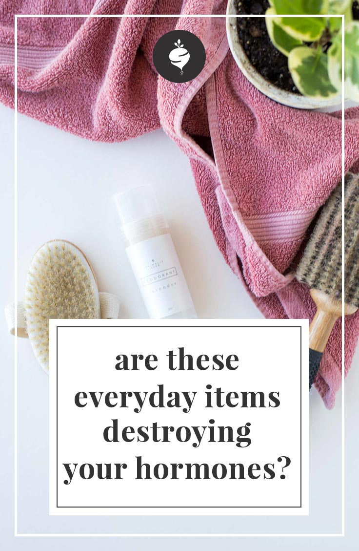 Are These Everyday Items Destroying Your Hormones? | simplerootswellness.com #podcast #health #hormones #healthyliving