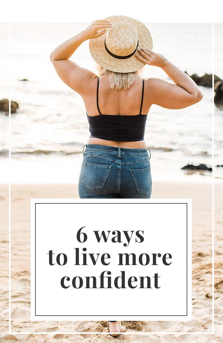 6 Ways To Live More Confident | simplerootswellness.com #podcast #bodylove #health #miscarriage