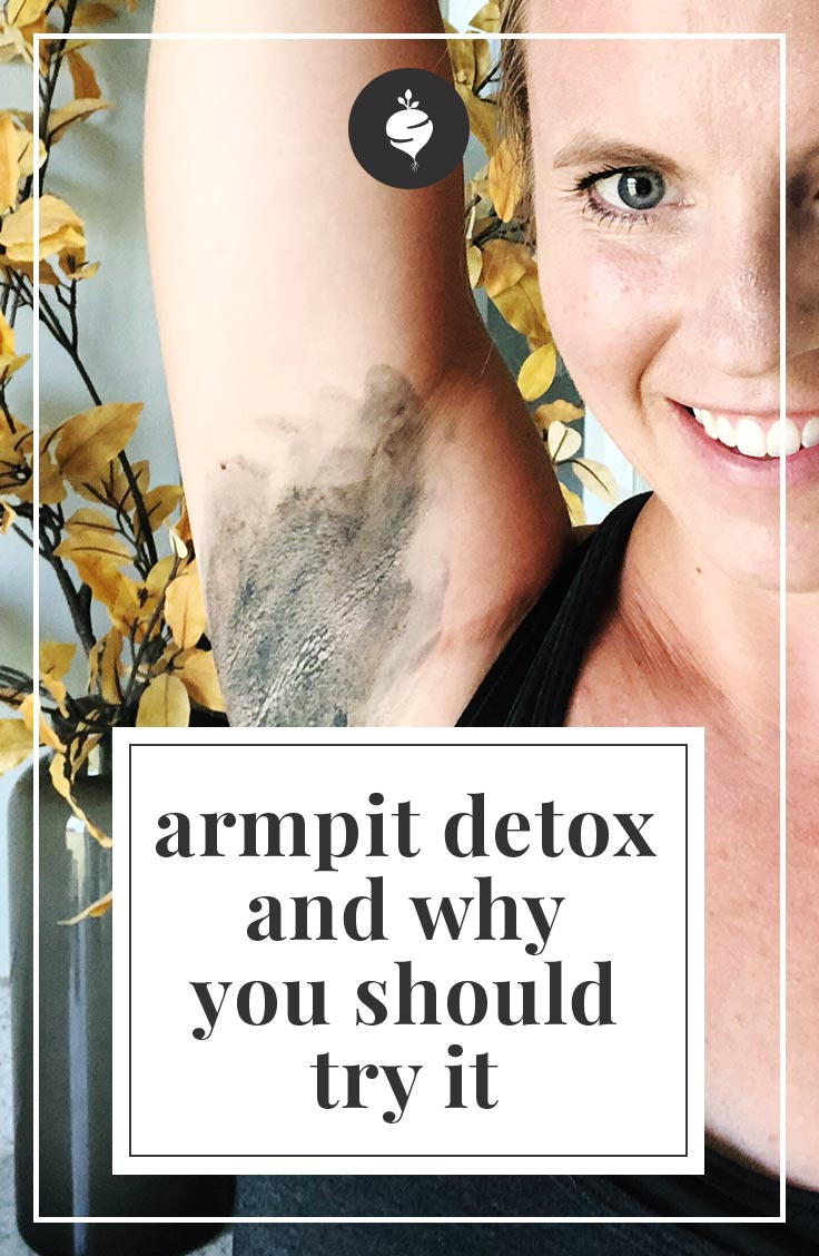 Armpit Detox and How To Get Rid of Body Odor - Simple Roots