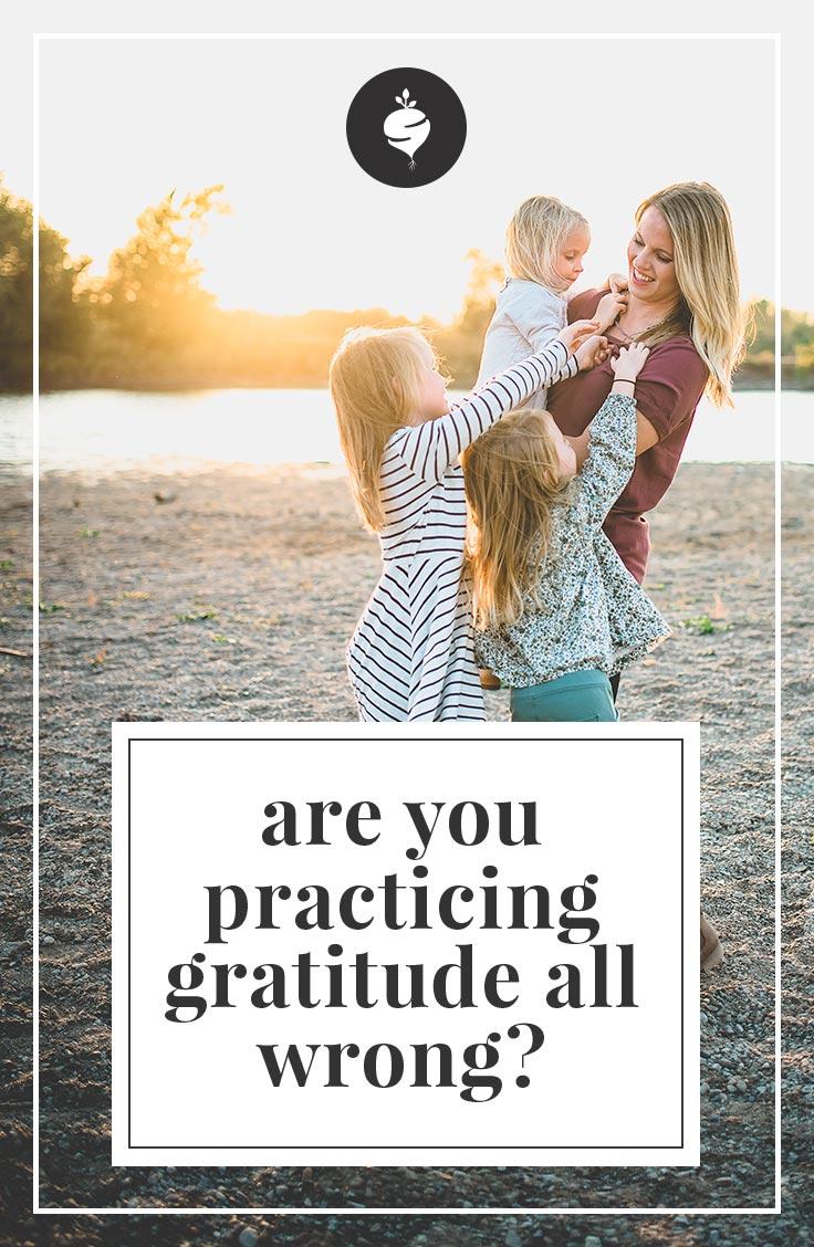 Are you practicing gratitude all wrong?   simplerootswellness.com #podcast #gratitude #mentalhealth #happiness