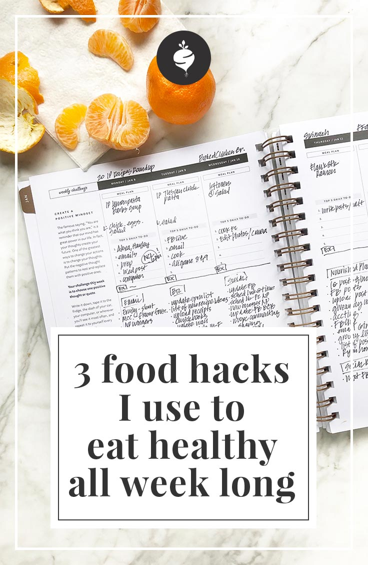 3 Food Hacks I Use To Eat Healthy All Week | simplerootswellness.com #food #healthy #mealplan #hacks #health #weightloss #easy #mealplanning