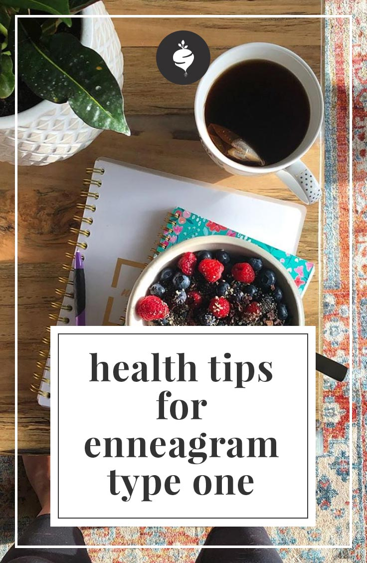 Health Tips for Enneagram Type One | simplerootswellness.com #podcast #enneagram #typeone #health #mindset #routines #planning