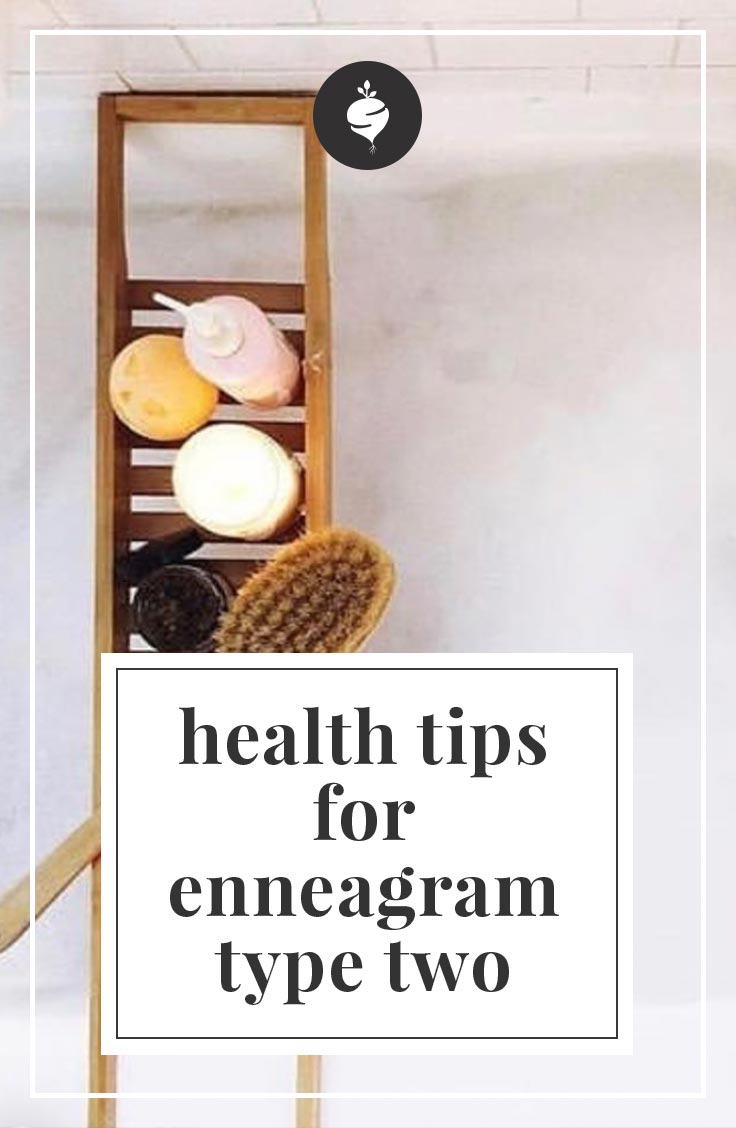 Health Tips for Enneagram Type Two | simplerootswellness.com #podcast #enneagram #type2 #selfcare #health #healthtip