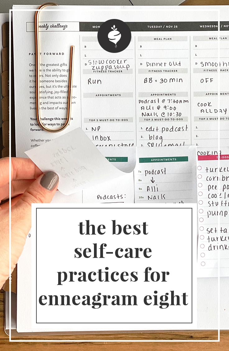 The best self-care practices for enneagram type eight | simplerootswellness.com #podcast #enneagram #typeeight #personality #health #selfcare #healthy