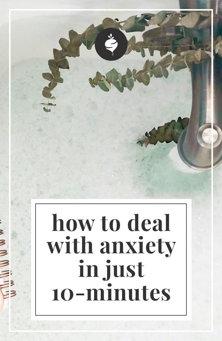 How To Deal With Anxiety in Just 10 Minutes | simplerootswellness.com #anxiety #mental #health #healthy #wellness