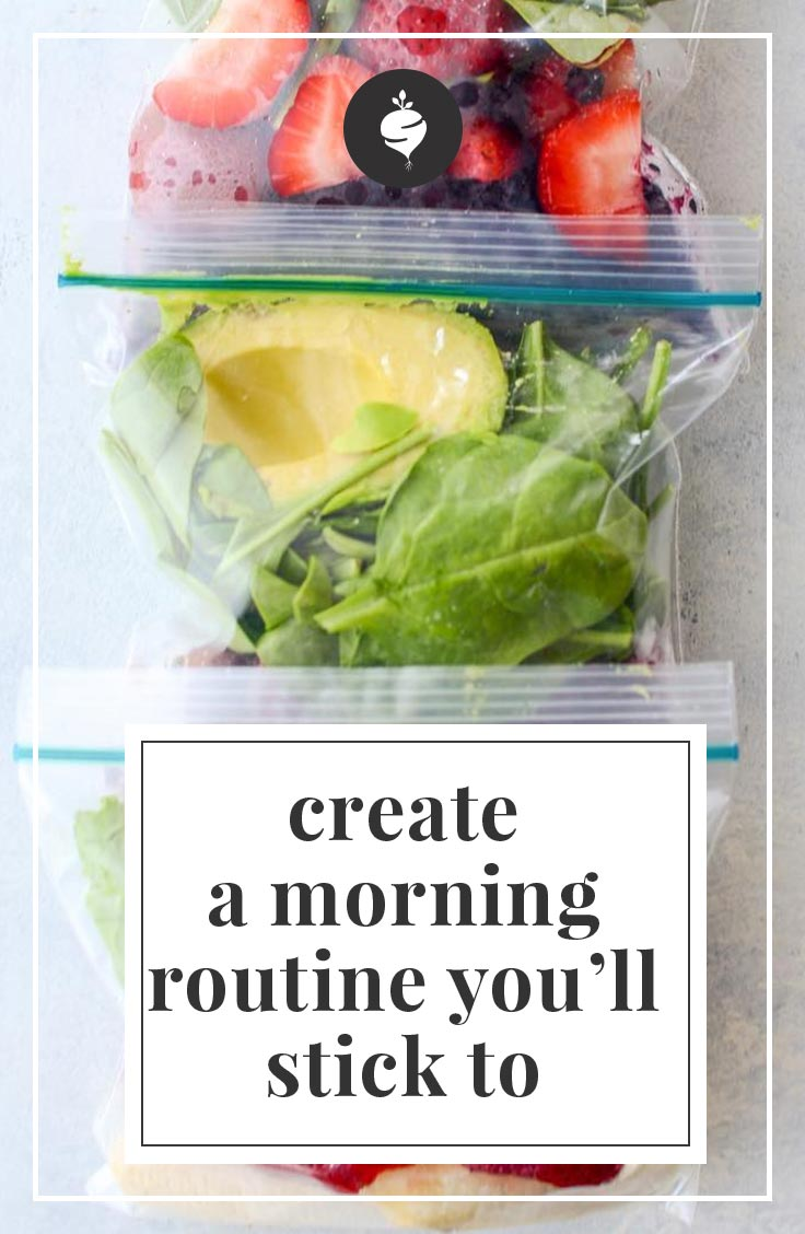 How to Develop a Morning Routine You'll Actually Stick To | simplerootswellness.com #morning #routine #rhythms #rebekahlyons #healthy #easy #seasonal