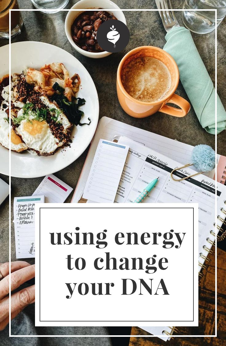 Using Energy to Change your DNA | simplerootswellness.com #DNA #energy #healthy #health #wellness #weighloss #easy
